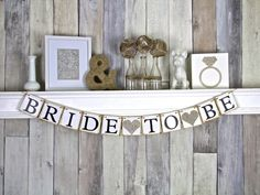 Bride to be banner See more here: https://www.etsy.com/listing/198361275/bride-to-be-banner-bridal-shower-decor?ref=listing-shop-header-3