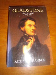 Gladstone Volume One 1809-1865 by Richard Shannon HCDJ Second Printing 1985