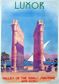 1940s Luxor Egypt - Valley of the Kings, Sunshine and Gods, vintage travel poster