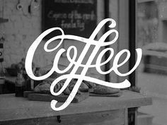 Coffee - lettering by Anthony Blind Thank you Anthony for the...
