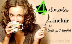 Conheça quatro alimentos chaves para seu café da manhã ser um grande aliado do emagrecimento. Veja como preparar um café da manhã para perder peso.