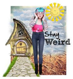 """""""Stay Weird"""" by yoloser ❤ liked on Polyvore featuring art"""