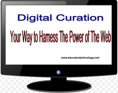 50+ Tools to Harness The Power of The Web.  List and annotations of tools for curation.