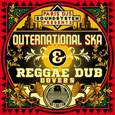 Paris DJs Soundsystem presents Outernational Ska & Reggae Dub Covers   http://www.parisdjs.com/images/covers/400/The_Decoders-Walk_On_By_feat_Noelle_Scaggs_b.jpg