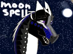 Moonspell a young dragonet born and raised in the rainforest her mother is silvernight and her dead father is nightstorm -Novaeclipse drawn by me Novaeclipse