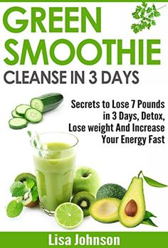 Free Kindle ebooks for a limited time - download to your Kindle or Kindle for PC now before the price increases. Follow board to hear about them first: Green Smoothie Cleanse In 3 Days: Secrets To Lose 7 Pounds in 3 Days, Detox, Lose weight And Increase Your Energy Fast (Free Bonus Report) (Detox, Cleanse, ... Your Body, Weight Loss, Revitalize)