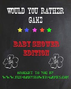 Would you rather baby shower ice breaker.  1. Would you rather have quadruplets and have your shape back or one baby with perpetual 5 month looking baby bump? 2. Would you rather have a c-section or give birth naturally while your partner delivers the baby on the freeway? 3. Would you rather have twin boys or twin girls? 4. Would you rather eat baby food for a week or drink baby formula for a week? 5. Would you rather your partner tweet your delivery from start to finish with pictures or…