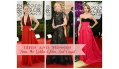 From ruby reds to nearly nudes, the celebs on the carpet did not disappoint at the Golden Globes. Find out which dresses were a hit and which were a miss.