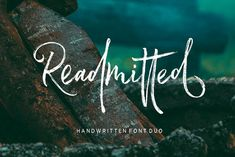 Readmitted - Readmitted is a distressed script (plus additional sans-serif option) font designed and publis...