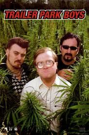 Trailer Park Boys~ Saw their Live show in Charlotte NC on Oct. 15th 2011.. AWESOME SHOW~!!!!