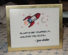 Framing a cross stitch piece + awesome Joss Whedon quote Cross Stitching, Cross Stitch Embroidery, Embroidery Patterns, Hand Embroidery, Floral Embroidery, Cross Stitch Designs, Cross Stitch Patterns, Geeks, Cross Stitch Quotes