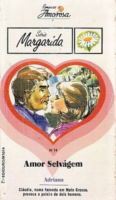 Clube Do Romance De Amor, Romances Amorosa e Romance Rebeca Blog: Amor Selvagem - Adriana Tavares De Sá - Romances A...