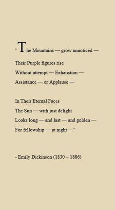 The Mountains - Emily Dickinson.
