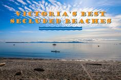 Discover an insider's view on exciting news, stories, and opinions directly from passionate locals who are eager to share Victoria with the world. Tourism Victoria, Victoria British Columbia, Visit Victoria, Secluded Beach, Beach Tops, Free Things To Do, Whistler, Nice View, Where To Go