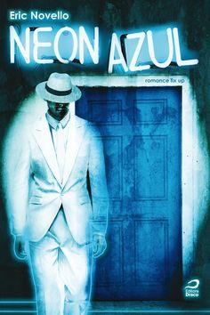 Neon Azul, Eric Novello