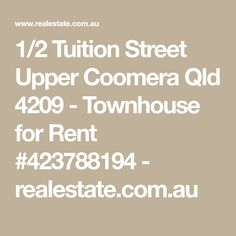 1/2 Tuition Street Upper Coomera Qld 4209 - Townhouse for Rent #423788194 - realestate.com.au