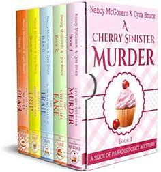 Free eBook Slice of Paradise Cozy Mysteries, The Complete Series Box Set: With All 5 Books & All 5 Recipes from the series Plus a Bonus Prequel Author Nancy McGovern and Cyra Bruce