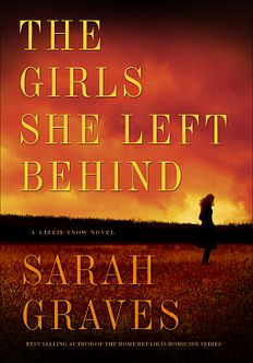 THE GIRLS SHE LEFT BEHIND by Sarah Graves 1/12/2016 ----Sure to thrill readers of Jenny Milchman, Linda Castillo, and Lisa Gardner, The Girls She Left Behind marks the return of ex–Boston homicide detective Lizzie Snow, the new sheriff's deputy in Maine's Great North Woods.  For Lizzie Snow, the ice and snow of her first punishing North Woods winter are dreadful enough. But near the small town of Bearkill a