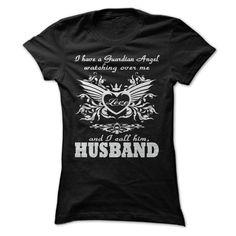 My guardian Angel, My Husband T Shirt, Hoodie, Sweatshirt