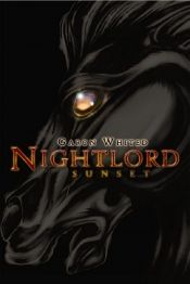 Nightlord: Sunset by Garon Whited - View book on Bookshelves at Online Book Club - Bookshelves is an awesome, free web app that lets you easily save and share lists of books and see what books are trending. @OnlineBookClub