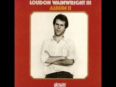 """Great cat song Loudon Wainwright III - """"Me and My Friend The Cat"""""""