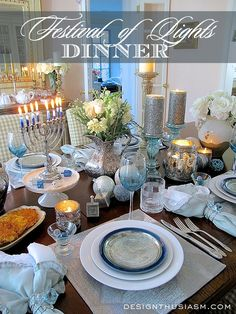 Chanukah is known as the FESTIVAL OF LIGHTS.  It's the perfect time to set a beautiful table in peaceful blues punctuated with various sources of lovely candlelight | Designthusiasm.com #Chanukah #holidaytablesetting