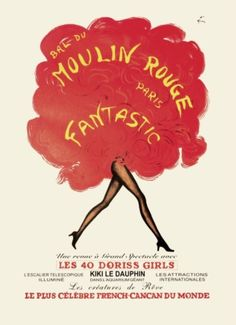 Vintage Poster - Moulin Rouge Paris - Showgirl by valerie Retro Poster, Poster Ads, Advertising Poster, Vintage Travel Posters, Retro Print, Moulin Rouge Dancers, Moulin Rouge Paris, Vintage Burlesque, Ski Posters