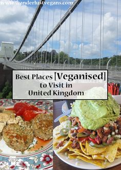 Best Places [Veganised] to Visit in United Kingdom