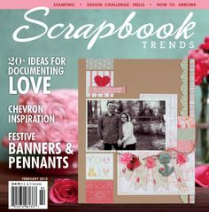 My Project is on the COVER !!!      Scrapbook Trends Magazine: Feb 2013 | Northridge Publishing | Patricia Kumfer