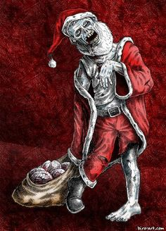 zombie santa. lol the kids would love this as odd as it sounds.