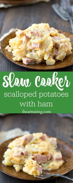 Slow Cooker Scalloped Potatoes with Ham - great recipe to use leftover Easter ham in a new casserole dinner!