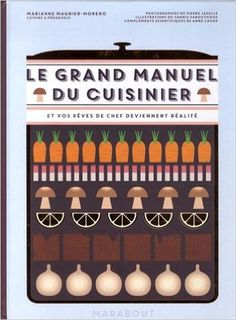 Amazon.fr - Le grand manuel du Cuisinier - Marianne Magnier Moreno - Livres
