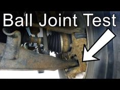 How to Check if a Ball Joint is Bad - YouTube