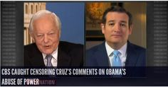 CBS Caught Censoring Cruz's Comments On Obama's Abuse of Power INFOWARS.COM BECAUSE THERE'S A WAR ON FOR YOUR MIND
