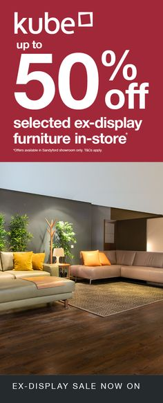 Only in our Kube Sandyford store - Don't miss this excellent opportunity for considerable savings, up to and more on Ex-display models. Here is a sampling of what is available on offer. Visit our Sandyford interiors showroom to view all deals. Cream Leather Sofa, Dining Set, Dining Table, Living Room Sets, Table And Chairs, Showroom, The Selection, Opportunity, Interiors