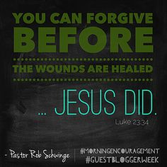 The Truth About Forgiveness: Thanks, Rob.