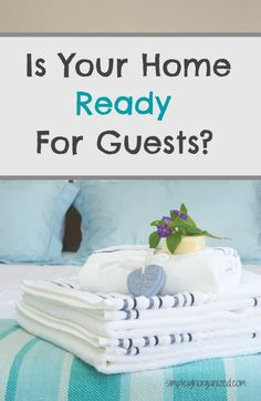 Excellent tips for getting your guest room ready for guests. They'll definitely make your guests feel welcome and special!