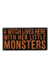 Primitives by Kathy 'A Witch Lives Here With Her Little Monsters' Box Sign