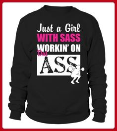 ust A Girl With Sass Working  fitness T shirt - Spaß shirts (*Partner-Link)