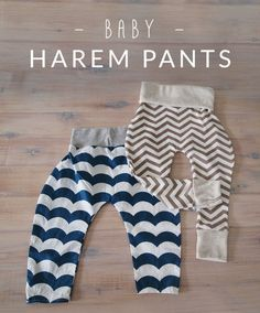 Tutorial on how to make baby harem pants. I prefer the ones with the leg cuffs :)