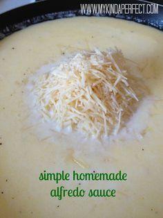 my kinda perfect: sunday yumday!  simple homemade alfredo sauce.  easy and delicious