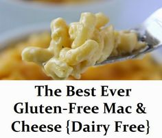 The Best Ever Gluten Free Mac & Cheese {Dairy Free}
