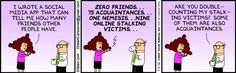 I hate it when people double count my online stalking victims. They're acquaintances - all of them!