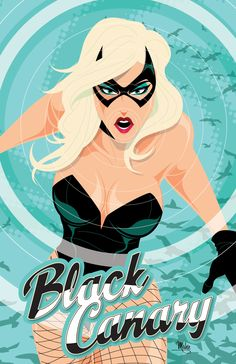 Mike Mahle's Justice League Series - Black Canary