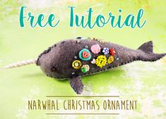 Christmas Count Down with Free Narwhal Ornament Tutorial!