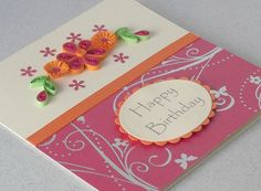 Paper quilling birthday card, quilled flowers, hot pink and orange. £5.00, via Etsy.
