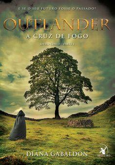 Outlander - A Cruz de Fogo - Livro 5 - Parte 1