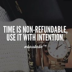 Best words of wisdom I was ever given. my grade teacher told me time waits for no one. I was a kid but it always stuck with me. Now Quotes, Great Quotes, Quotes To Live By, Life Quotes, Girly Quotes, Success Quotes, Positive Vibes, Positive Quotes, Motivational Quotes