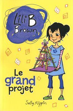Le grand projet (Lili B Brown, #12)