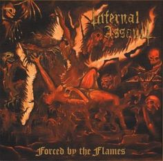 Find a Infernal Assault - Forced By The Flames first pressing or reissue. Complete your Infernal Assault collection. Shop Vinyl and CDs. Movie Posters, Stuff To Buy, Film Poster, Billboard, Film Posters